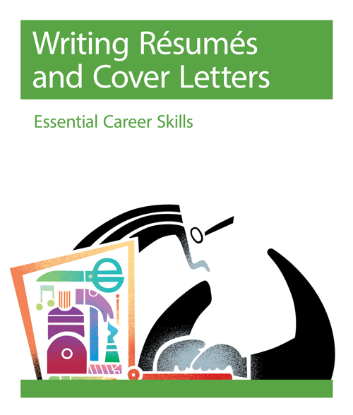 Writing Résumés and Cover Letters